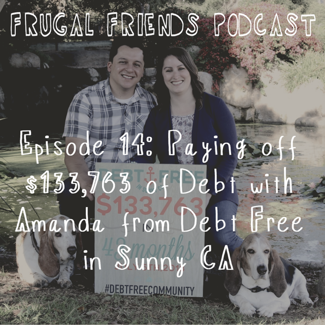 Episode 14: Paying Off $133,763 of Debt with Amanda from Debt Free in Sunny CA