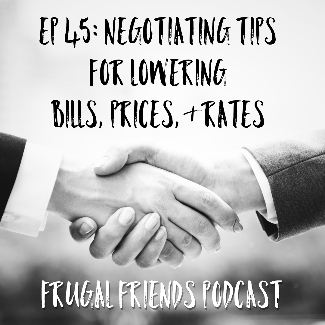 Episode 45: Negotiating Tips for Getting Lower Prices