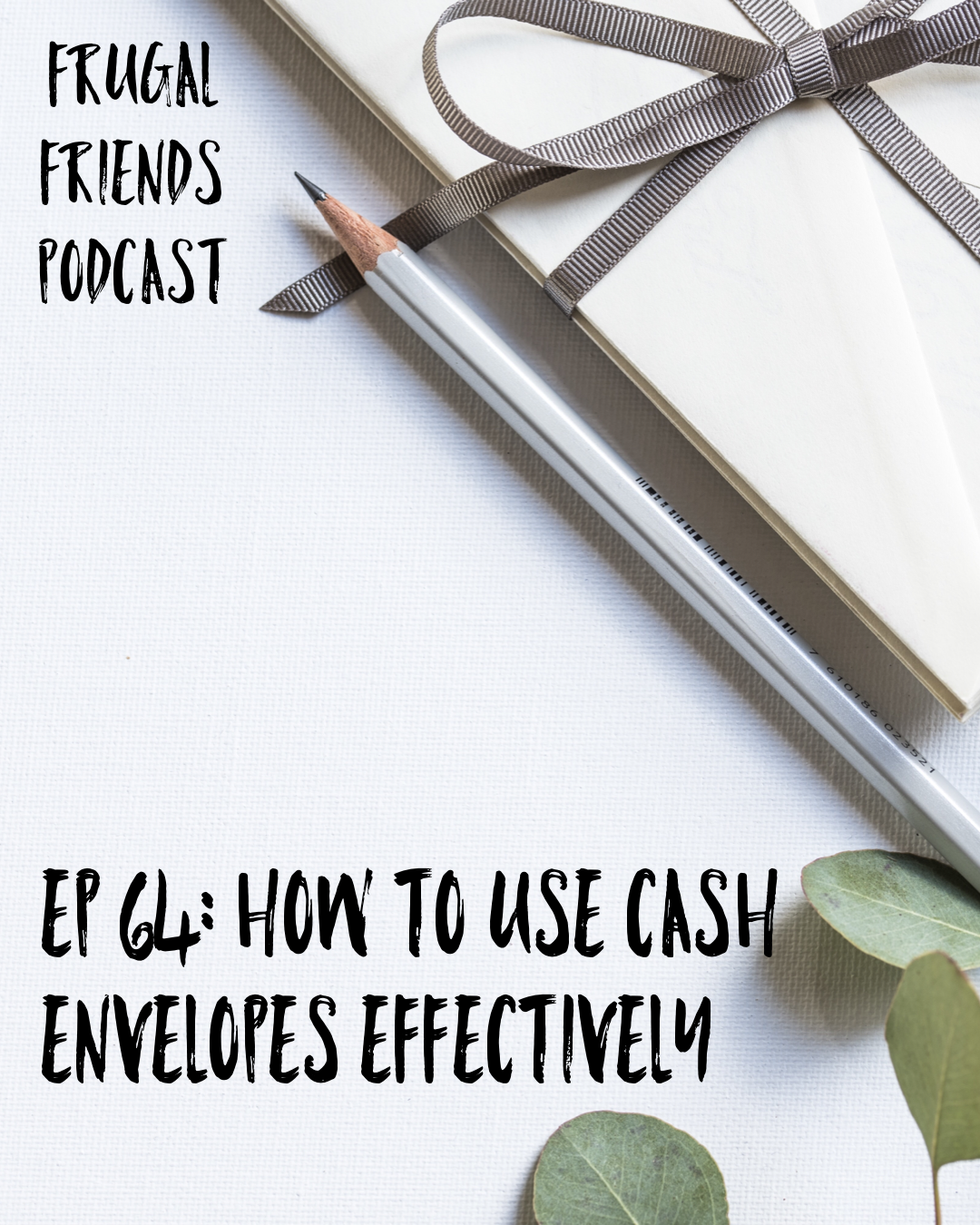 How To Use Cash Envelopes Effectively