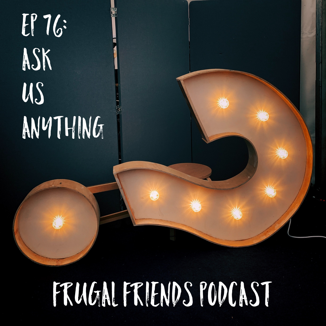 Episode 76: Ask Us Anything LIVE from FinCon 2019